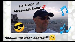 Mers Les Bains la plage 2018 !