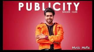 GURI - PUBLICITY (Full Song) DJ Flow | Latest Punjabi Songs 2018 | Geet MP3 |