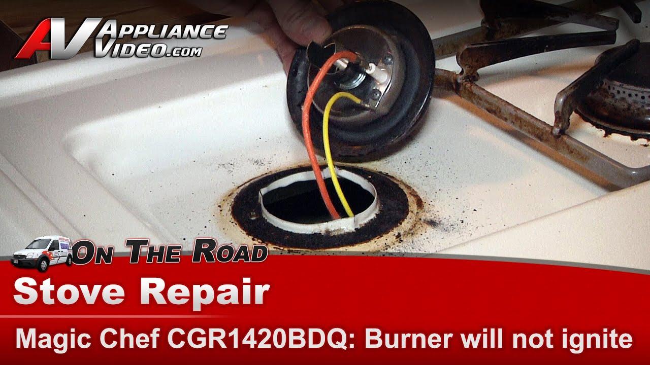Burner not igniting - Repair and diagnostic on Magic Chef u0026 Whirlpool CGR1420BDQ_DR - YouTube & Burner not igniting - Repair and diagnostic on Magic Chef ...