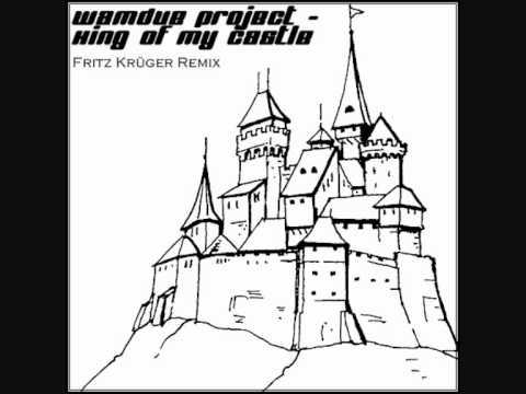 Wamdue Project - King Of My Castle (Fritz Krüger Remix)