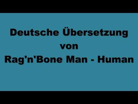 Deutsche Übersetzung von Rag'n'Bone Man - Human
