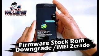 Firmware StockRom Downgrade MOTO G4, G5, G6 sem perder IMEI,