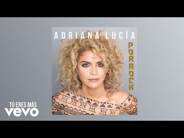 TU ERES - Adriana Lucia