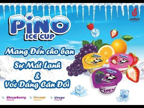 Quảng cáo Thạch trái cây PINO ICE CUP - UNIFAM VIỆT NAM