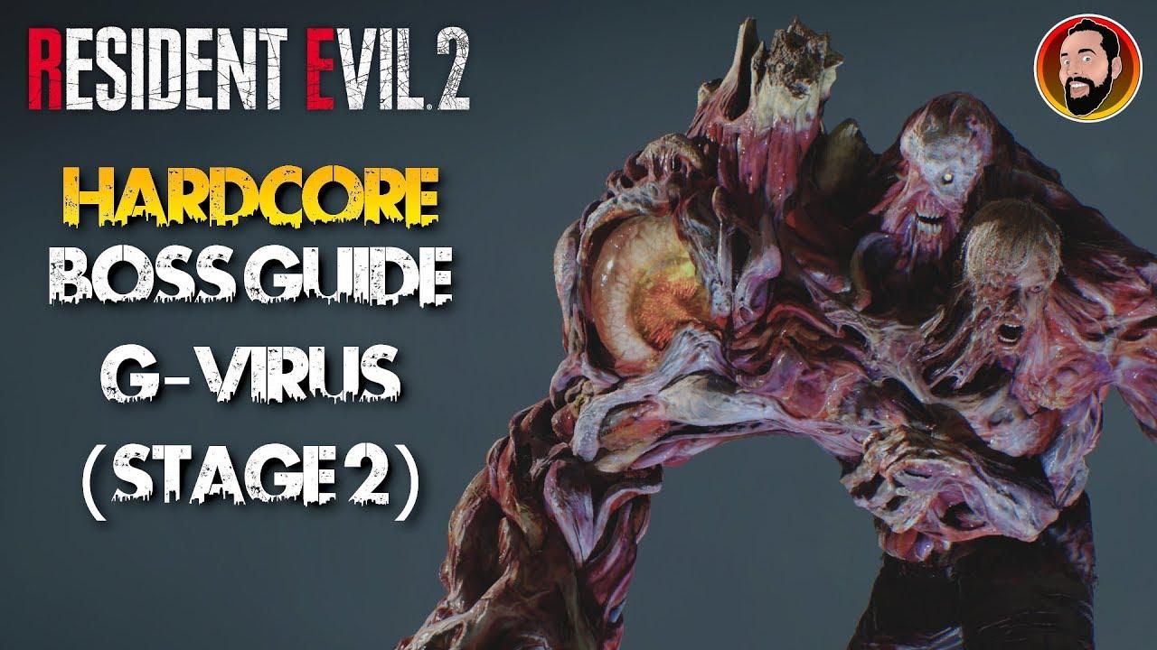 Hardcore G Virus Stage 2 Boss Guide Re2 Youtube