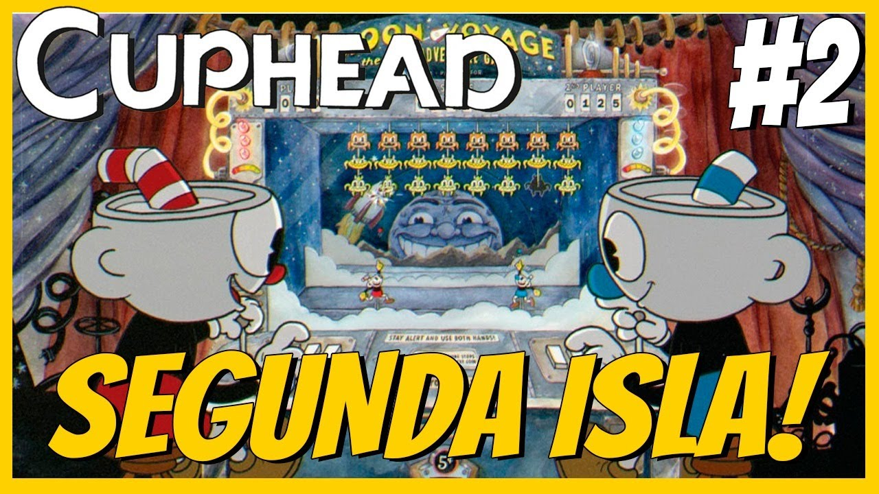 Segunda Isla, más CAOS 🔥 | Cuphead #2 ☕| BDV 🎮
