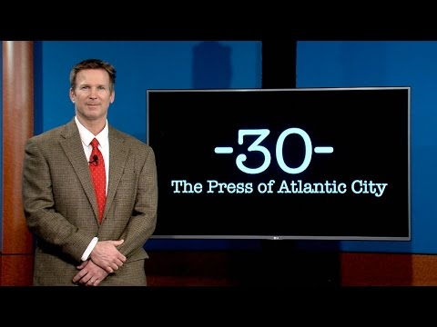 30-  A New Show by The Press of Atlantic City