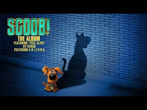 Feel Alive – R3HAB Ft. A R I Z O N A (from Scoob! The Album) [Official Audio]