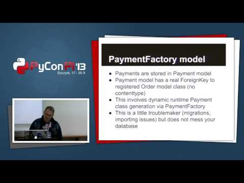 "PyCon PL 2013 ""Payments processing in django"""