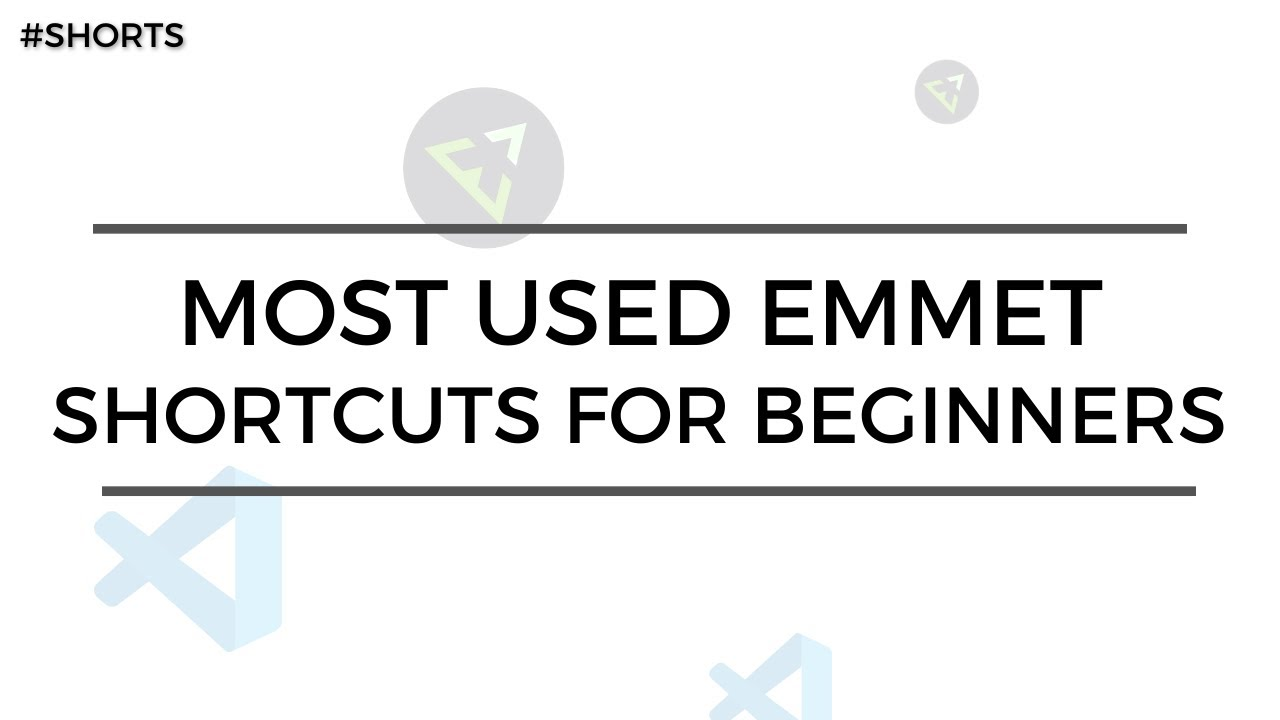 Most Used Emmet Shortcuts For Beginners