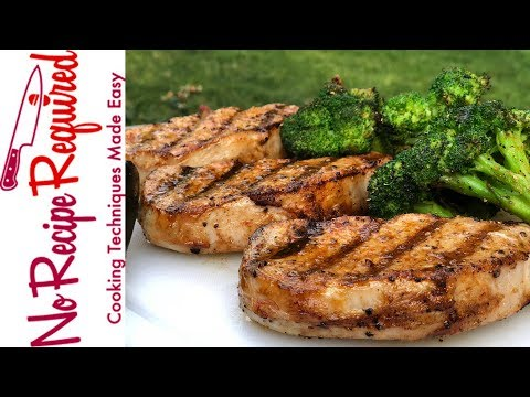 How To Grill Boneless Pork Chops - NoRecipeRequired.com