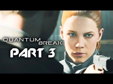Quantum Break Gameplay Walkthrough Part 3 - ACT 2 INDUSTRIAL