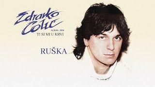Zdravko Colic - Ruska - (Audio 1984)