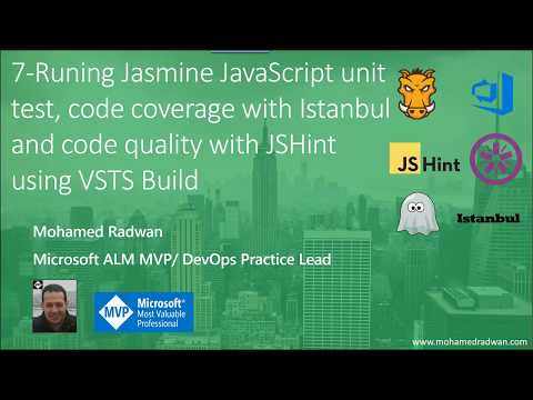 7- Running JavaScript unit test with Jasmine, code coverage, JSHint as build automation with VSTS