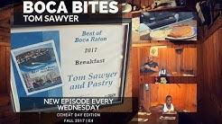 Great Breakfast spot in Boca Raton| Tom SAWYER|  BOCA BITES FALL 17 E4