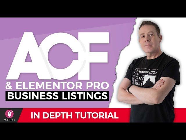 Advanced Custom Fields Pro & Elementor Pro - Business Listing Website