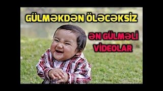 Gülməkdən Öləcəksiz - en gulmeli Prikol Videolar 2019 yeni versiya