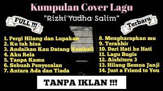 Download lagu Kumpulan cover lagu rizki yudha terbaru &terlengkap (kumpulan lagu viral)