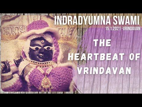 The Heartbeat Of Vrindavan