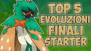 TOP 5 MIGLIORI EVOLUZIONI FINALI DEGLI STARTER NEL MONDO POKEMON!!
