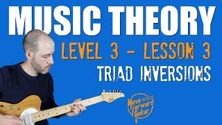 Music Theory 3 | Triad Inversions (Lesson 3)