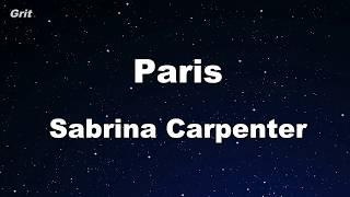 Paris - Sabrina Carpenter Karaoke 【No Guide Melody】 Instrumental
