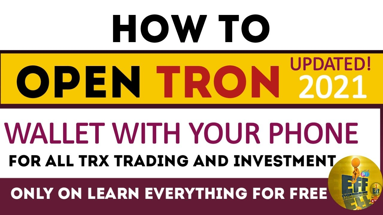 HOW TO OPEN TRON WALLET ACCOUNT