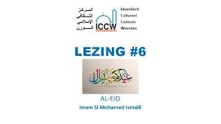 Lezing over AL-EID door imam Si Mohamed Ismaili.