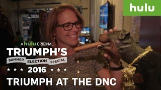 Inside The DNC • Triumph's Summer Election Special 2016