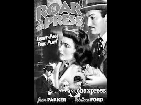Roar of the Press 1941 Saturday Night Movies