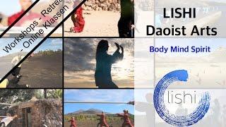 Lishi: Daoist Arts / Dao Tai Chi - Qi Gong Flow - Dao Yoga - Kung Fu - Waffenformen