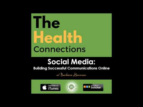 Building Successful Communications Online | Barbara Hannan | The Health Connections