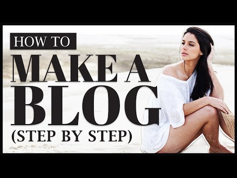 How To Make a Blog - Step by Step for Beginners ( Complete Tutorial )