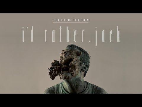 Teeth of the Sea - I'd Rather, Jack (Radio Edit) Track Mp3