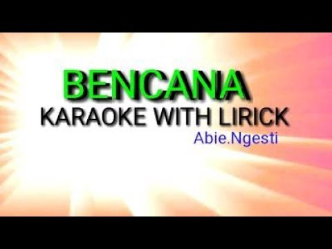 Free Download Karaoke Bencana With Lirick Abie Ngesti Mp3 dan Mp4