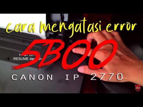 Cara Mengatasi ERROR 5B00 Printer Canon IP 2770