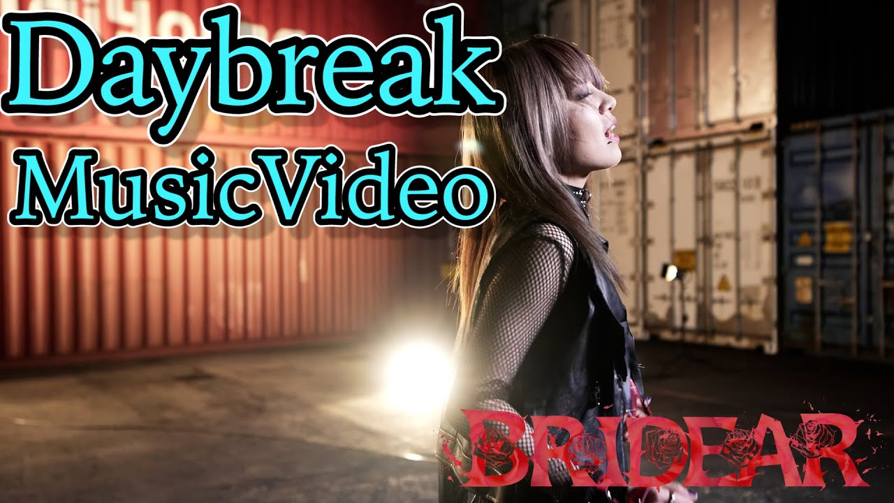 "BRIDEAR realeases new music video - ""Daybreak"""