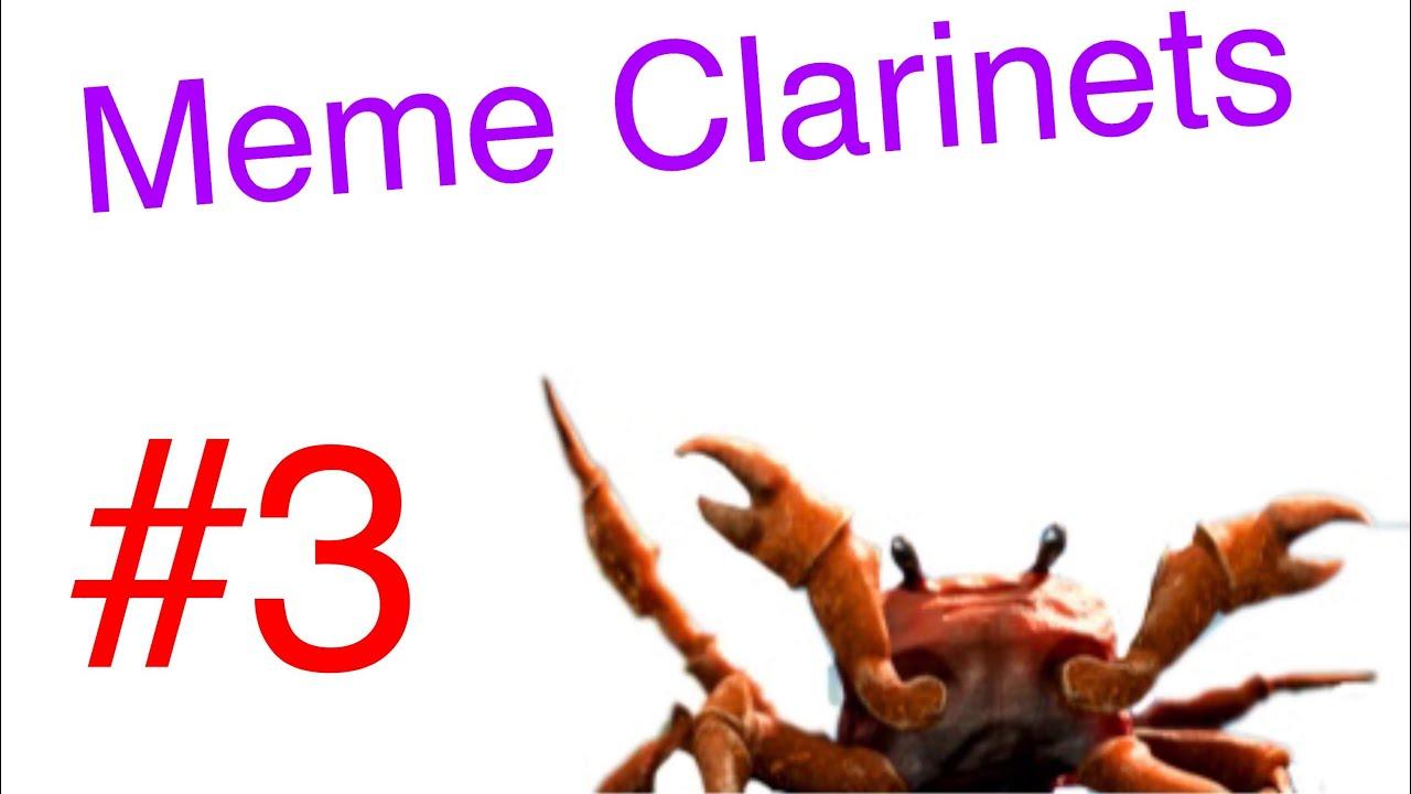 Meme Clarinets Episode 3: Crab Rave - YouTube