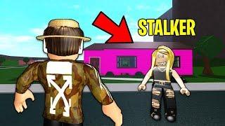 Crazy BLOXBURG STALKER.. She broke into MY HOUSE! (Roblox)