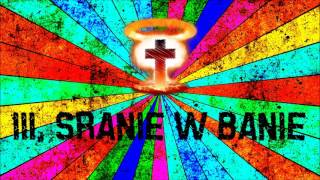 3. SRANIE W BANIE - Z ŻYCIA WZIĘTE EP