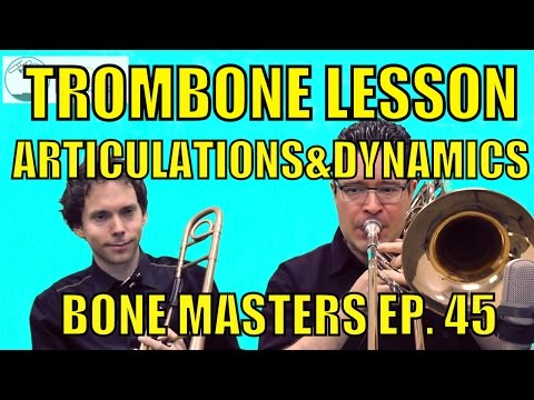 Bass Trombone Lessons: Articulations, Dynamics - Bone Masters: Ep. 45 - Craig Gosnell