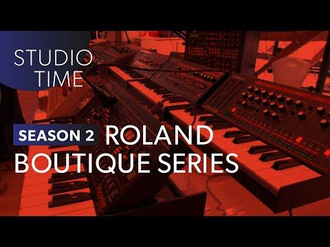 Roland Boutique Series - Studio Time: S2E11