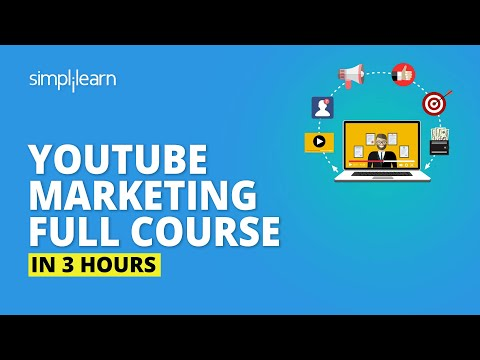 YouTube Marketing Full Course | YouTube Marketing Tutorial | Learn YouTube Marketing | Simplilearn
