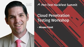 Cloud Penetration Testing Workshop | SANS Pen Test HackFest Summit 2020