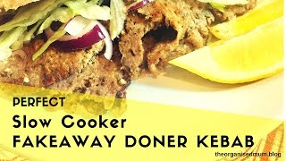 Perfect Slow Cooker Fakeaway Doner Kebab