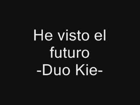 he visto el futuro duo kie mp3