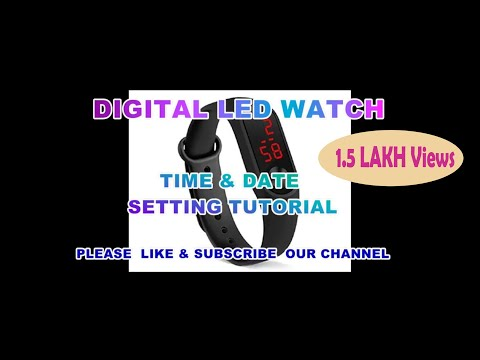 Digital LED Watch TIME & DATE SETTING TUTORIAL