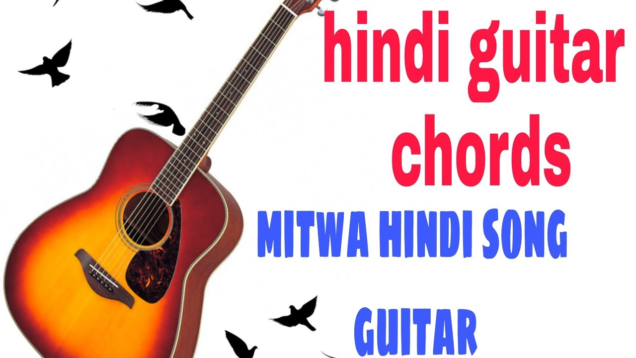 Mitwa Hindi Guitar Chords Youtube