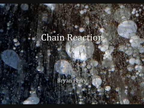 Bryan Ferry-Chain Reaction