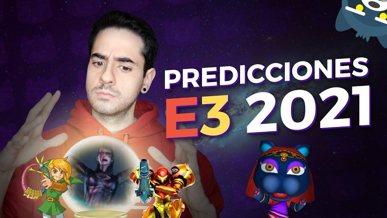 Mis predicciones para E3 2021 | Mapache Rants